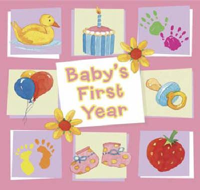 Baby's 1st Years Pink (Hardback)