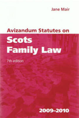 Avizandum Statutes on Scots Family Law (Paperback)