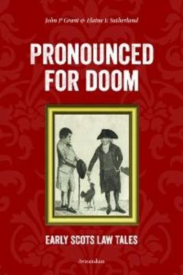 Pronounced for Doom: Early Scots Law Tales (Paperback)