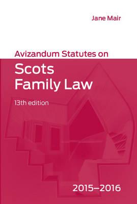 Avizandum Statutes on Scots Family Law 2015-2016 (Paperback)