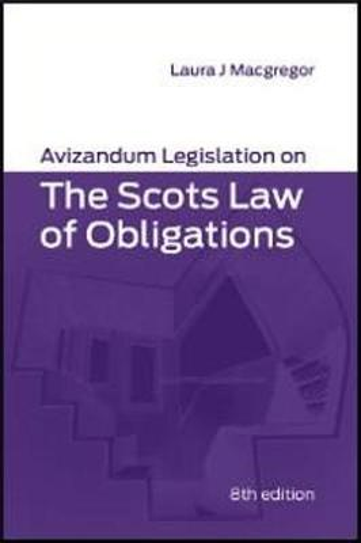 Avizandum Legislation on The Scots Law of Obligations (Paperback)