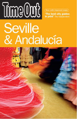 Time Out Seville & Andalucia - 3rd Edition (Paperback)