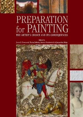 Preparation for Painting: The Artist's Choice and Its Consequences (Paperback)