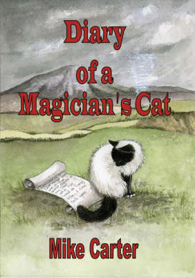 Diary of a Magician's Cat (Paperback)