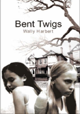 Bent Twigs (Paperback)