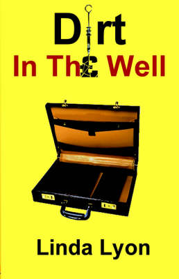 Dirt in the Well (Paperback)