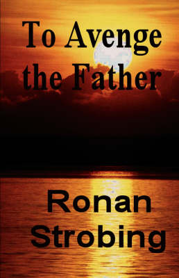 To Avenge The Father (Paperback)