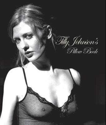 Tilly Johnson's Pillow Book (Paperback)