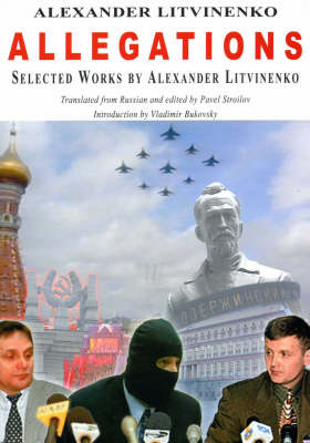 Allegations: Selected Works by Alexander Litvinenko (Paperback)