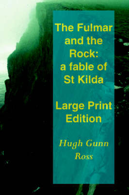 The Fulmar and the Rock (Paperback)