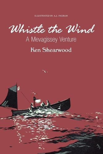 Whistle the Wind: A Mevagissey Venture (Paperback)