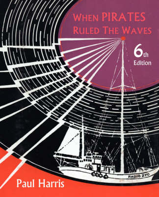 When Pirates Ruled the Waves (Paperback)