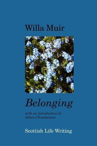 Belonging - Scottish Life Writing (Paperback)