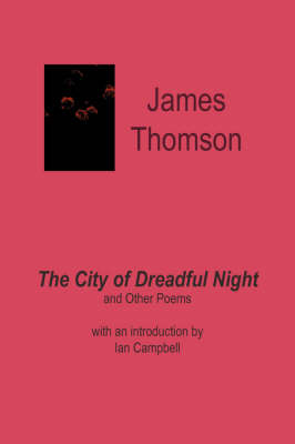 The City of Dreadful Night, and Other Poems (Paperback)