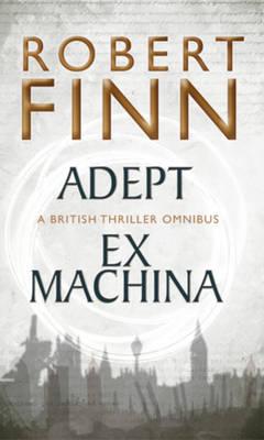 Adept Ex Machina Omnibus - Adept Series (Paperback)