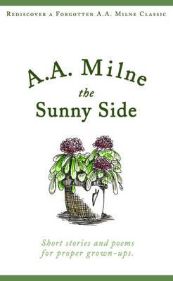 The Sunny Side - Snowbooks Signature Series (Paperback)