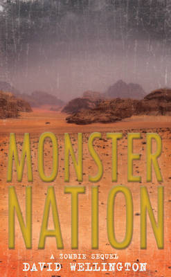 Monster Nation: A Zombie Novel (Paperback)