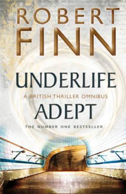 Underlife Adept Omnibus - Adept Series (Paperback)