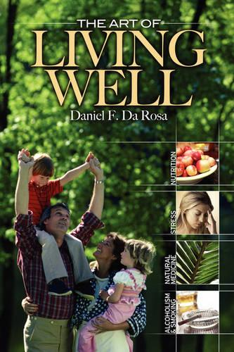 The Art of Living Well (Paperback)