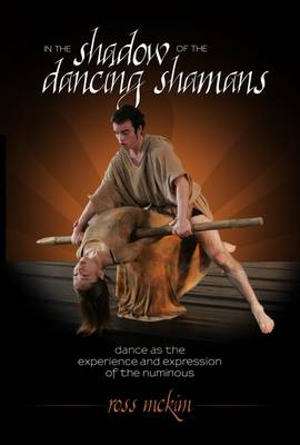 In the Shadow of the Dancing Shamans (Paperback)
