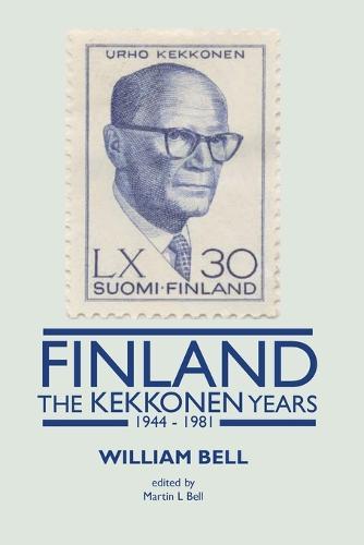 Finland - The Kekkonen Years (Paperback)