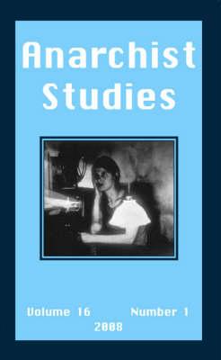 Anarchist Studies: No. 16.1 (Paperback)