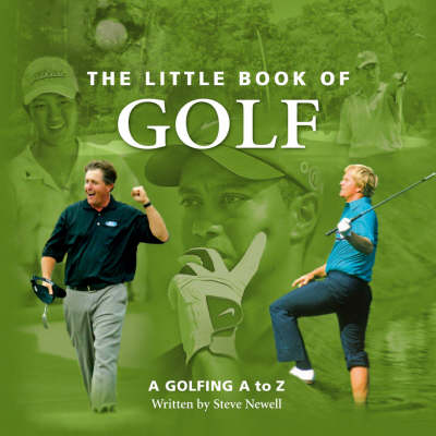 The Little Book of Golf: A Golfing A to Z