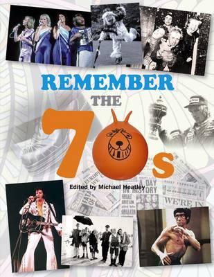 Remember the 70s (Hardback)