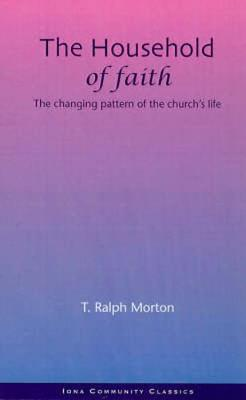 The Household of Faith (Paperback)