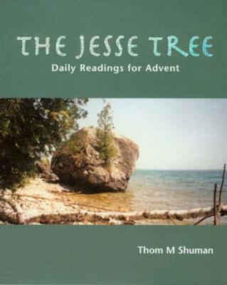 The Jesse Tree: Daily Readings for Advent (Paperback)