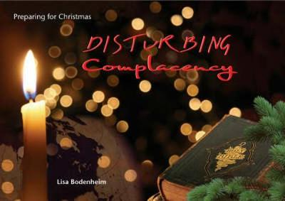 Disturbing Complacency: Preparing for Christmas (Paperback)