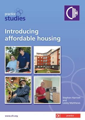 Introducing Affordable Housing - Practice Studies (Paperback)