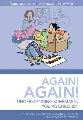 Again, Again!: Understanding Schemas in Young Children - Early Years Library (Paperback)