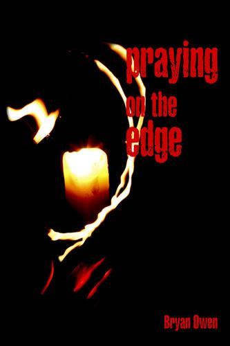 Praying on the Edge: Human Rights for Concerned Christians (Paperback)
