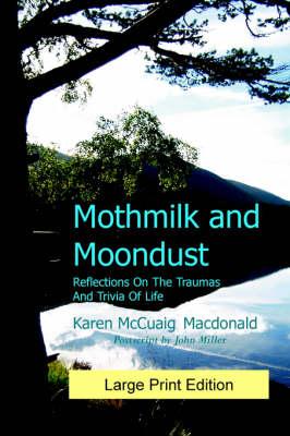 Mothmilk and Moondust (Paperback)