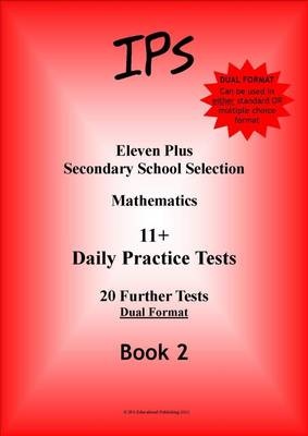 Eleven Plus Mathematics Daily Practice Papers: Dual Format: Bk. 2 (Paperback)