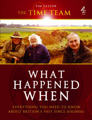 """The """"Time Team"""" Guide to What Happened When (Hardback)"""