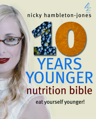 10 Years Younger Nutrition Bible (Paperback)