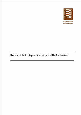 Review of BBC Digital Television and Radio Services (Paperback)