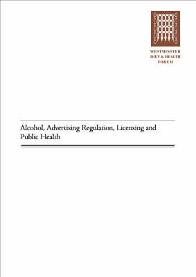 Alcohol,Advertising,Licensing & Public Health (Paperback)