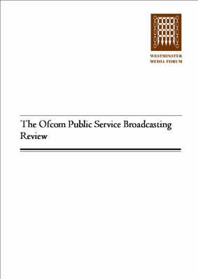 The OFCOM Public Service Broadcasting Review (Paperback)