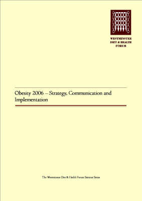 Obesity 2006: Strategy, Communication and Implementation (Paperback)