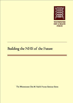 Building the NHS of the Future (Paperback)