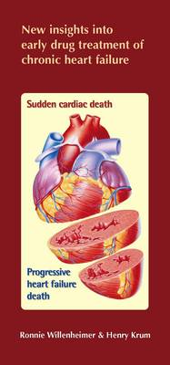 New Insights into Early Drug Treatment of Chronic Heart Failure (Paperback)