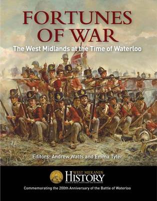 Fortunes of War: The West Midlands at the Time of Waterloo (Paperback)