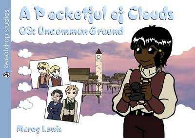 A Pocketful of Clouds: Uncommon Ground 3 (Paperback)