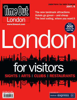 """""""Time Out"""" London for Visitors Guide 2007/8 (Paperback)"""