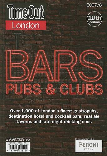 """Time Out"" London Bars, Clubs and Pubs 2007/8 (Paperback)"