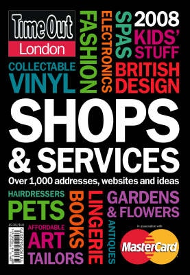 """""""Time Out"""" London Shops and Services 2008 (Paperback)"""