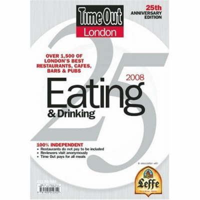 Time Out London Eating and Drinking 2008 2008 (Paperback)